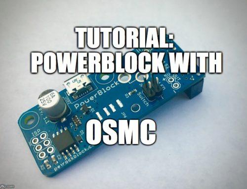 Tutorial: PowerBlock with OSMC