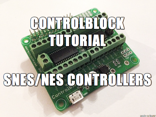 Tutorial: ControlBlock with SNES or NES Controllers
